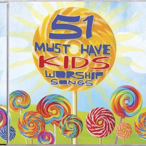 51 Must Have Worship Songs For Kids