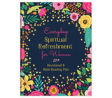 Everyday Spiritual Refreshment for Women Devotional & Bible Reading Plan