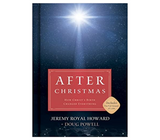 After Christmas - How Christ's Birth Changed Everything