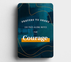 Prayers To Share - Courage