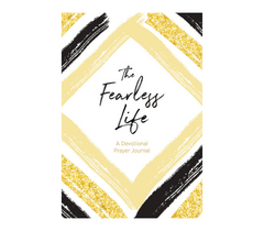 The Fearless Life - A Devotional Prayer Journal