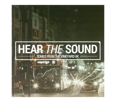 Hear The Sound - Songs from the Vineyard UK