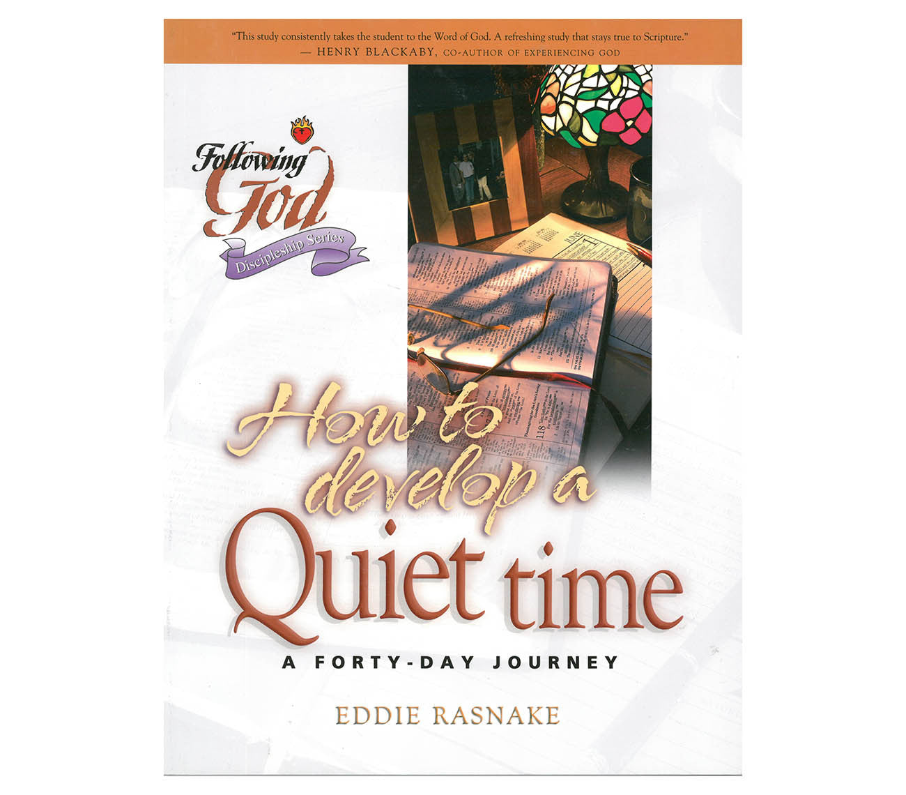 How to Develop a Quiet Time: A Forty-Day Journey