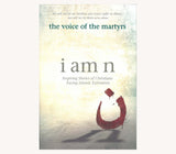 I Am N - The Voice of the Martyrs