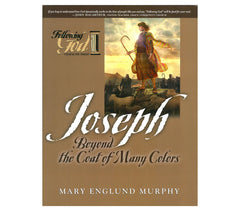 Joseph: Beyond the Coat of Many Colors