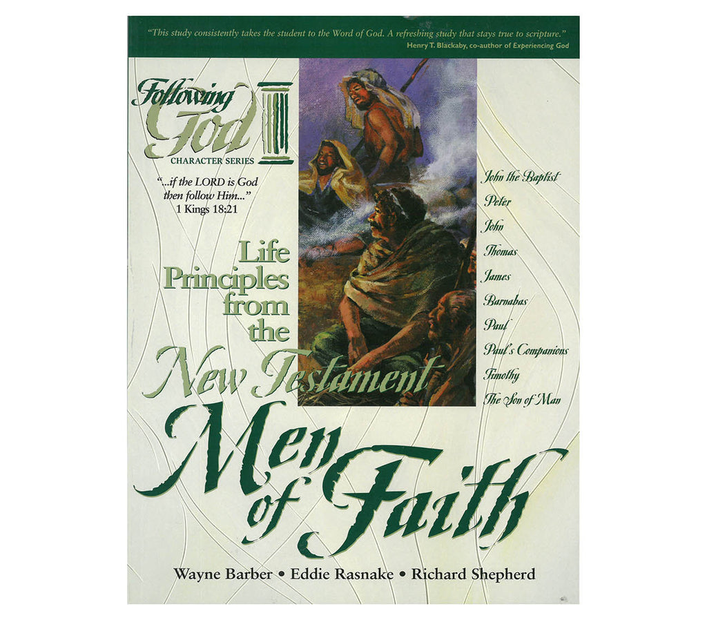 Life Principles From the New Testament Men of Faith