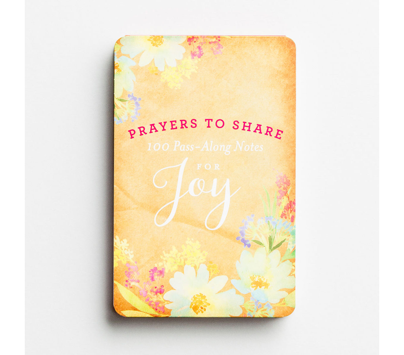 Prayers To Share - Joy