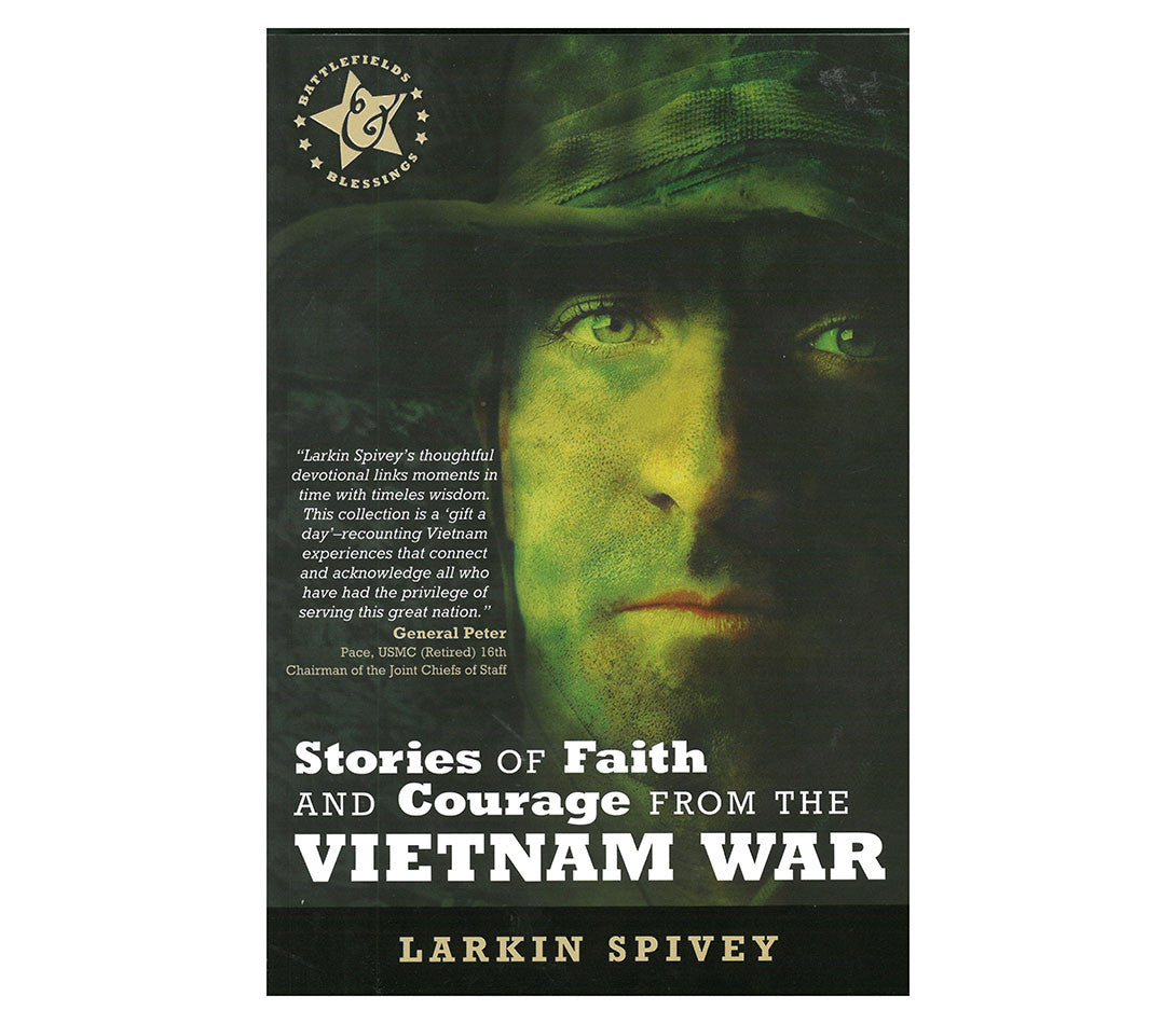 Stories of Faith & Courage from the Vietnam War