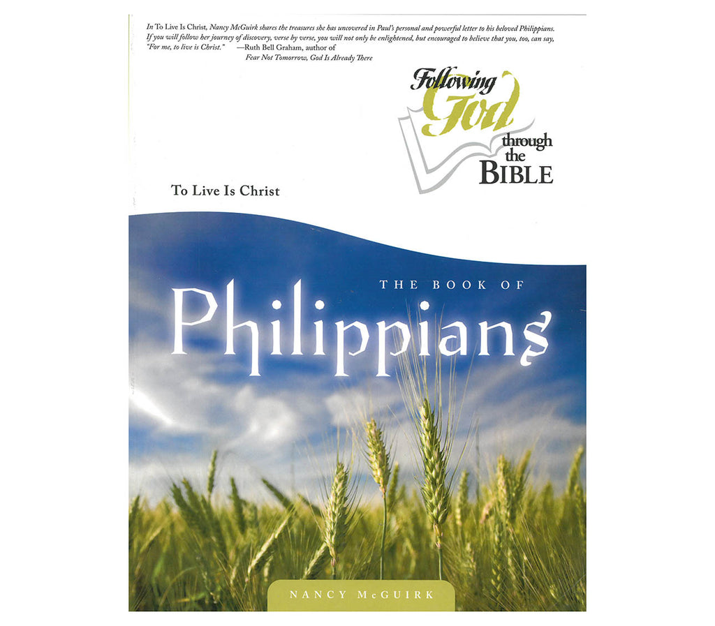The Book of Philippians – to Live is Christ