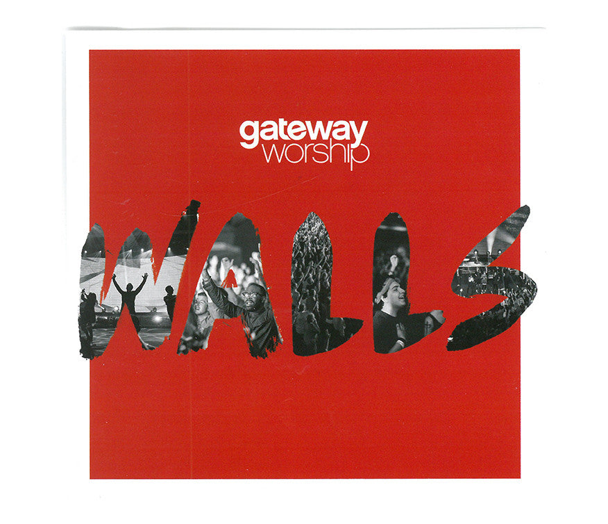 Walls - Gateway Worship CD