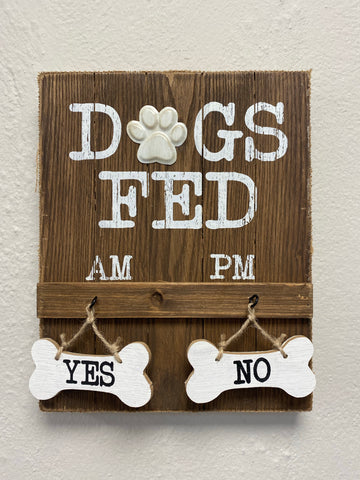 Dogs Fed Wooden Interactive Sign.