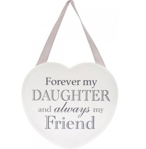 Forever My Daughter White Heart Plaque