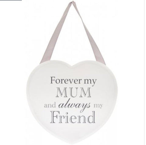 Forever My Mum White Heart Plaque