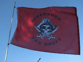 Surrender The Booty Flag 2'x3'