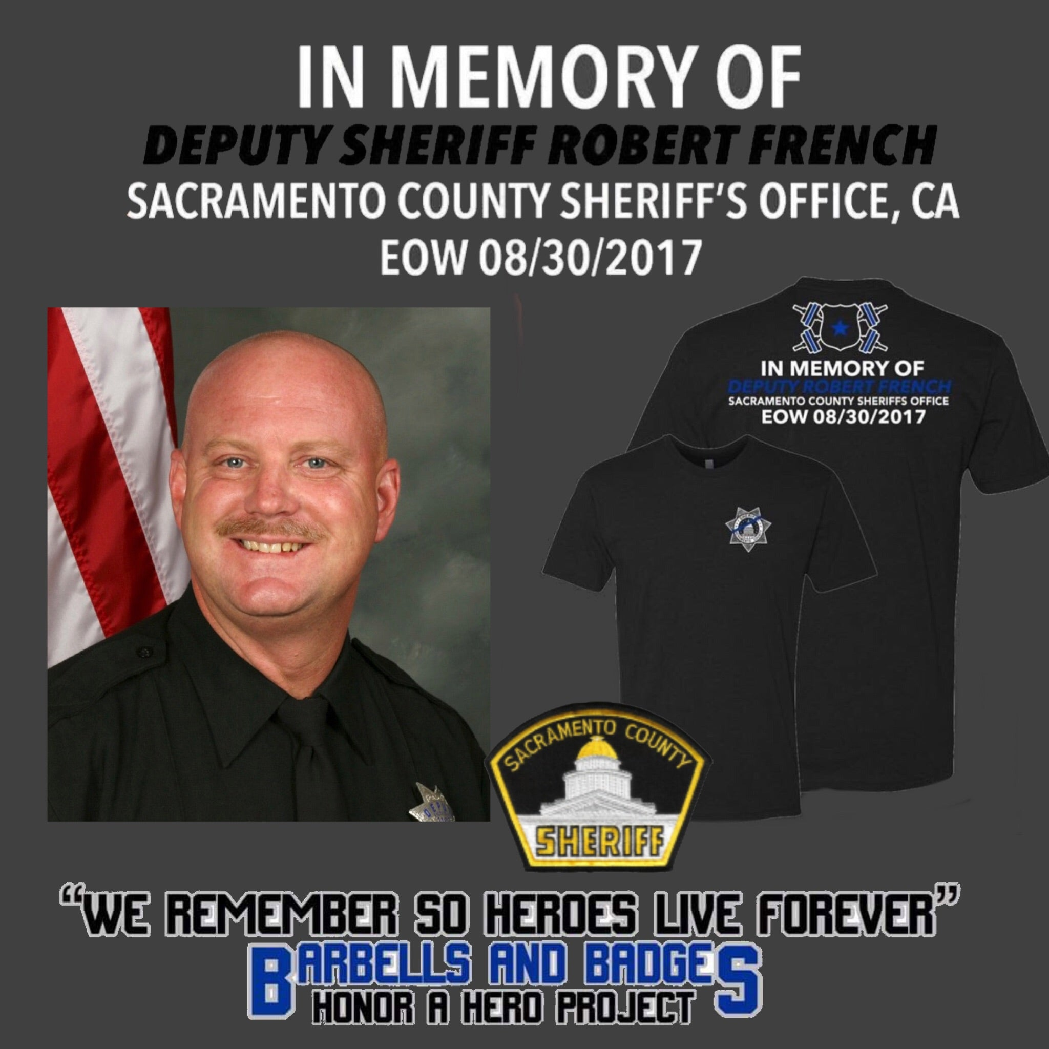 Deputy Robert French Official Memorial Shirt