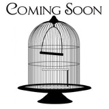 Bird Cages Coming Soon