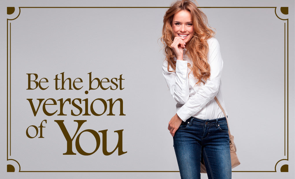 How to be the best version of yourself