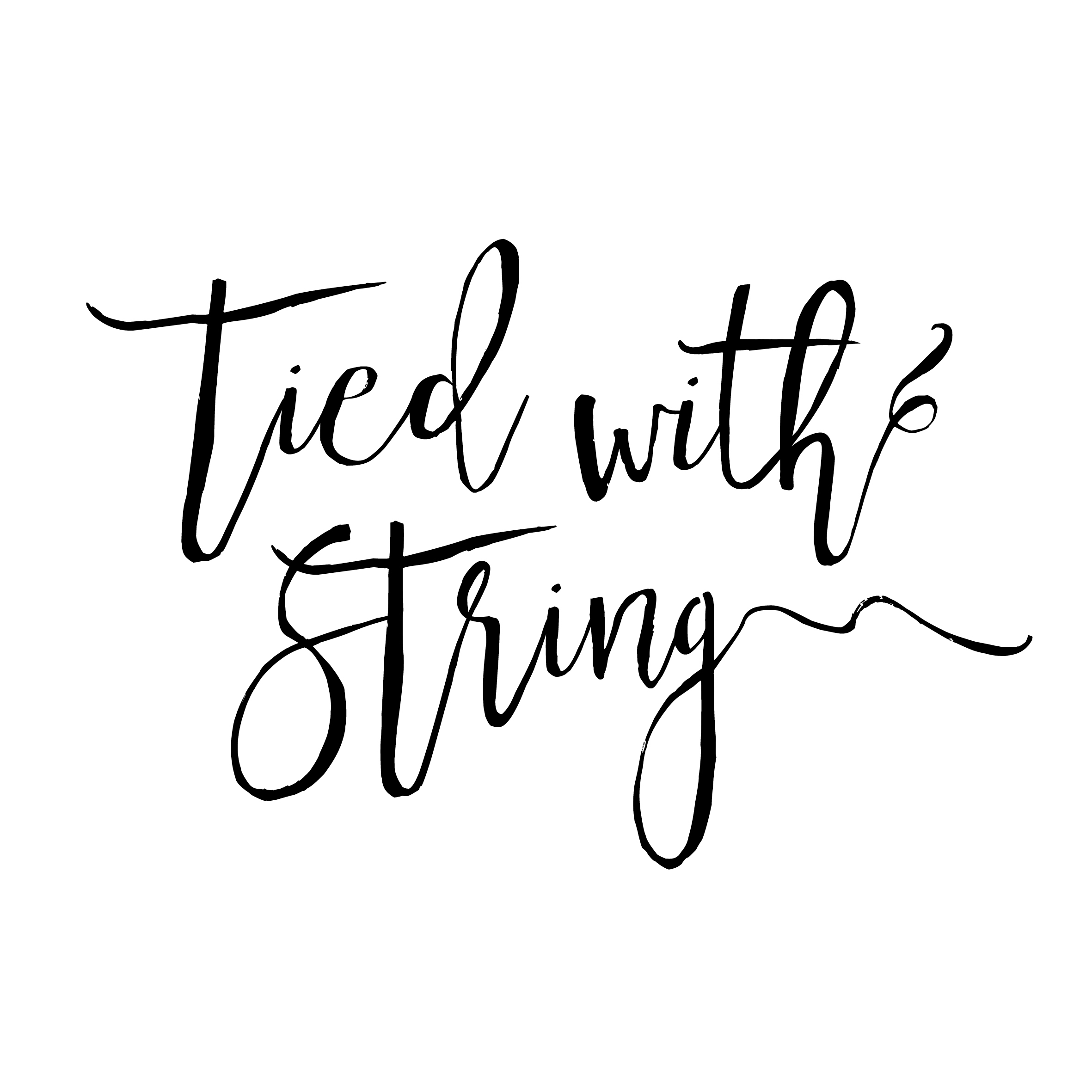 Tied with String