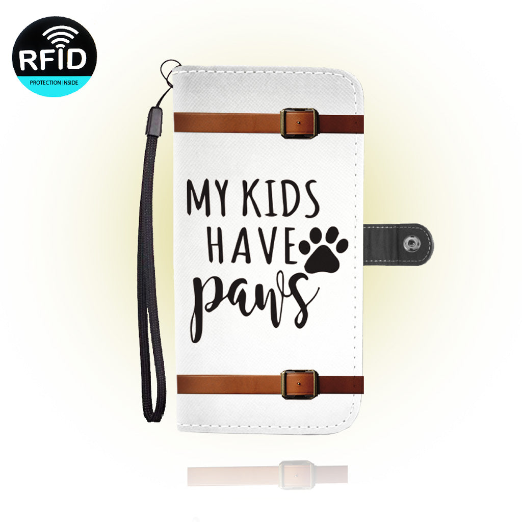 Awesome My kids have paws Wallet Case