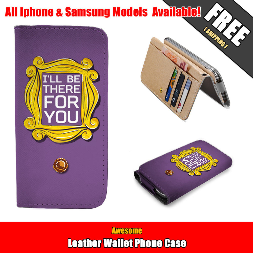Awesome Friends Wallet Case (today Only Discount)