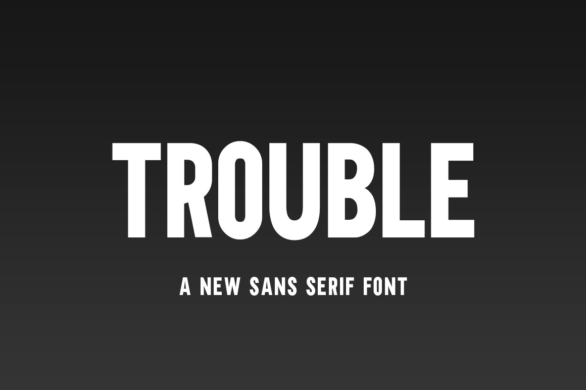 Free Fonts from Crella - Trouble Sans Serif