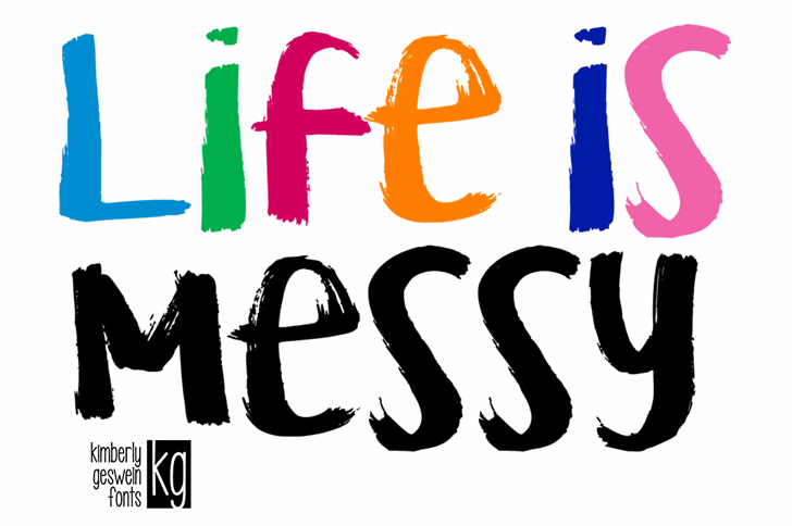 Free KG Life is Messy Font - CreativeBooster