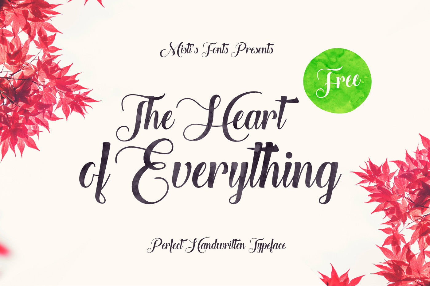 Psthe heart of everything free script font preview 01