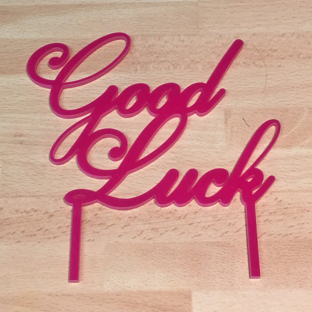 Good Luck Acrylic Cake Topper - Pink