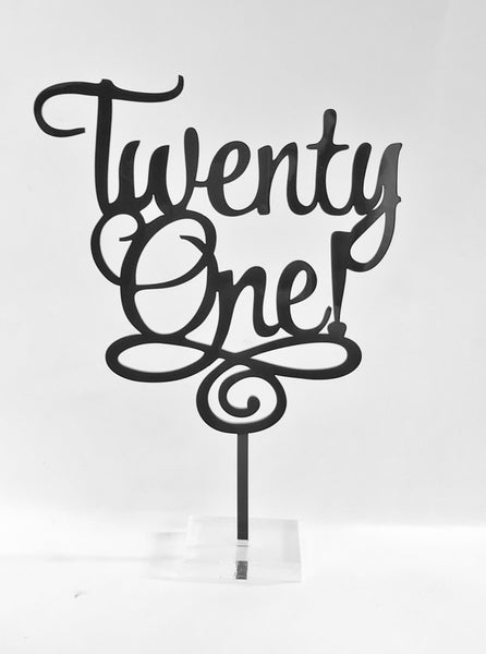 """Twenty One"" Acrylic Cake Topper"