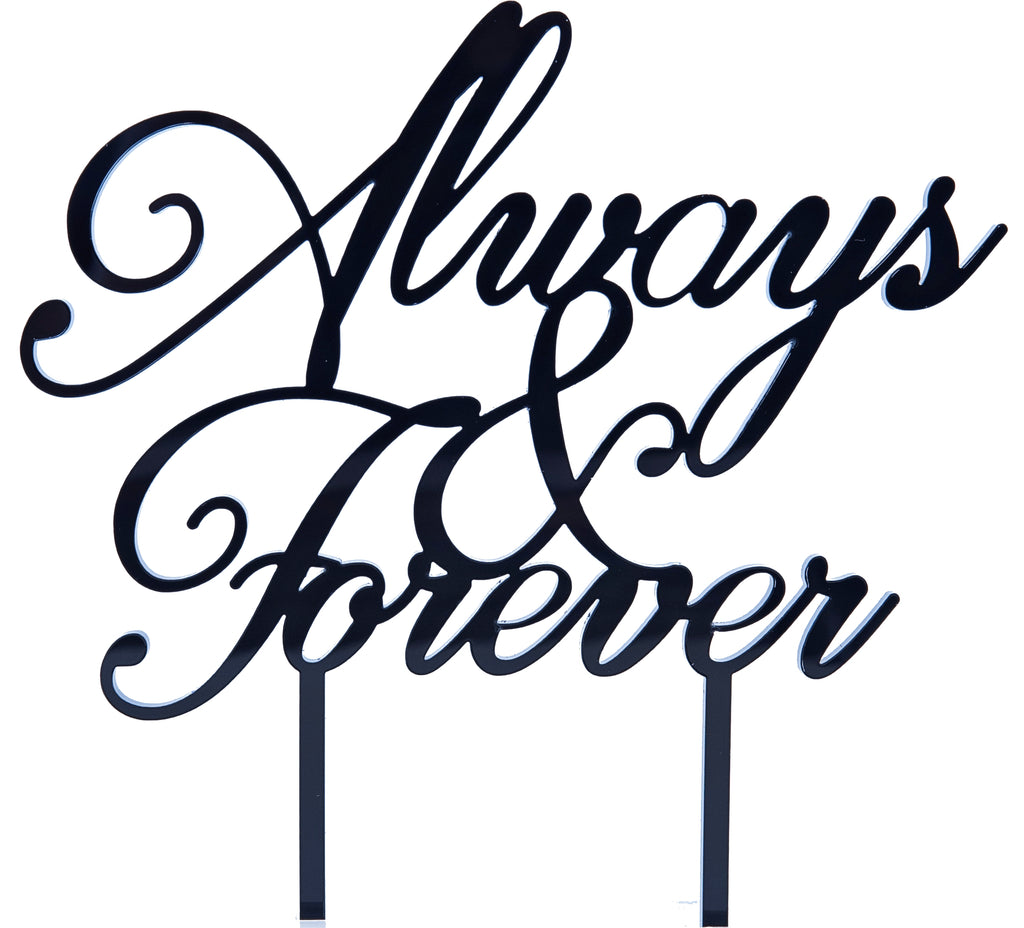 Always and Forever Acrylic Wedding Cake Topper