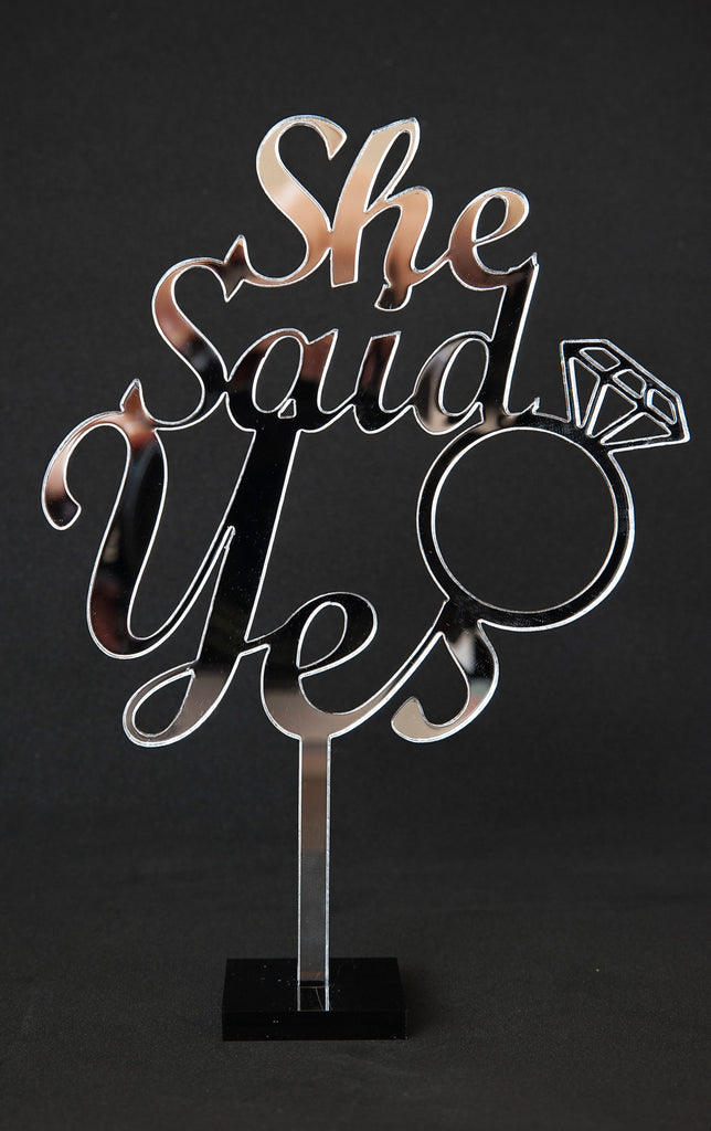 Engagement Mirrored Acrylic Cake Topper - She Said Yes