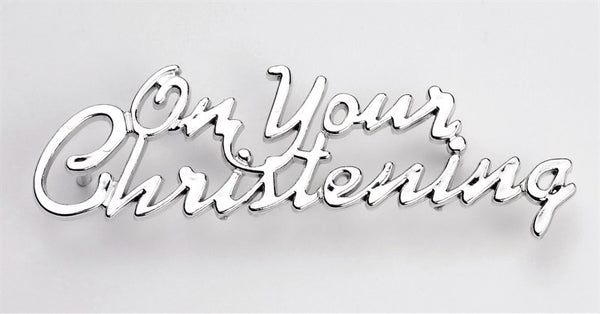 On Your Christening Silver Coloured Motto