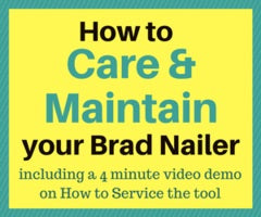 How to maintain your brad nailer