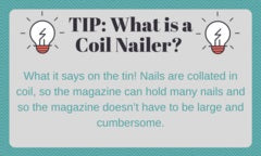 Tip: What is a coil nailer?