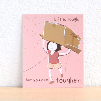 Paper Goods by Dorie 心意卡 | Life is tough, but you are tougher