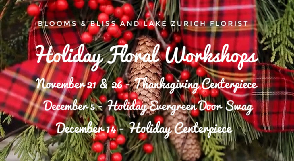 Blooms & Bliss Holiday Workshops 2019 at Lake Zurich Florist