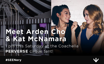 Meet Arden & Kat at the Coachella PERVERSE cirque tent