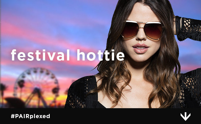 Pair Your Pair with a Festival Hottie