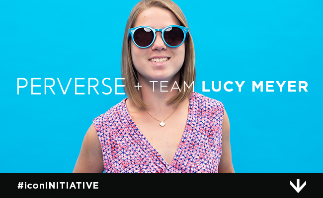 PERVERSE + Team Lucy Meyer & the First-Ever icon GIRL Sunglasses