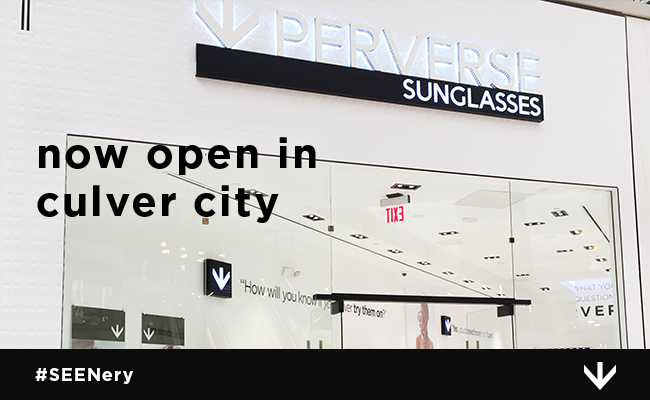 PERVERSE sunglasses Now Open in Culver City