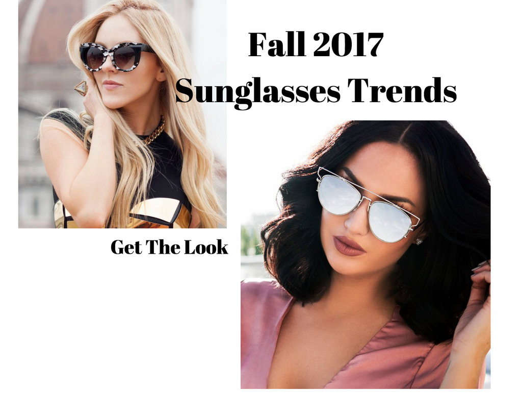 Get The Look - Fall '17 Sunglasses Trends