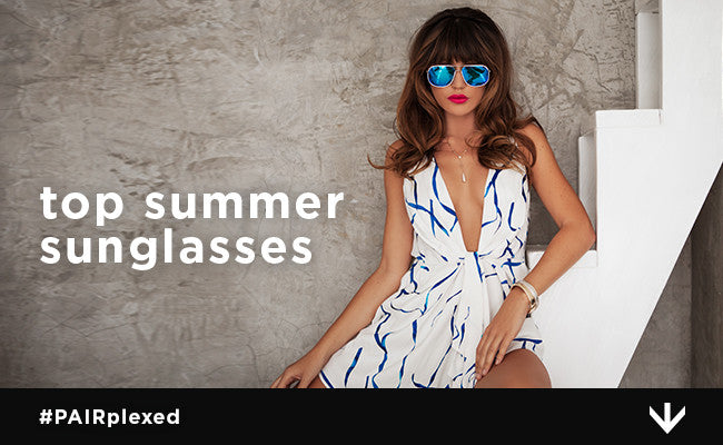 The Official PERVERSE Sunglasses of Summer Are...