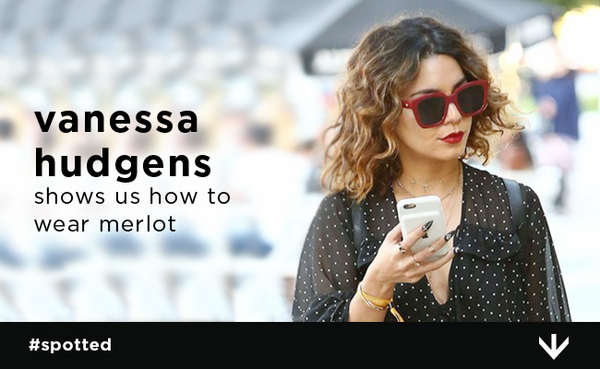 Vanessa Hudgens Shows Us How to Wear Merlot