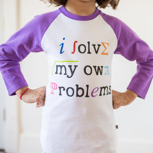 """I Solve My Own Problems"" Math Raglan Shirt"