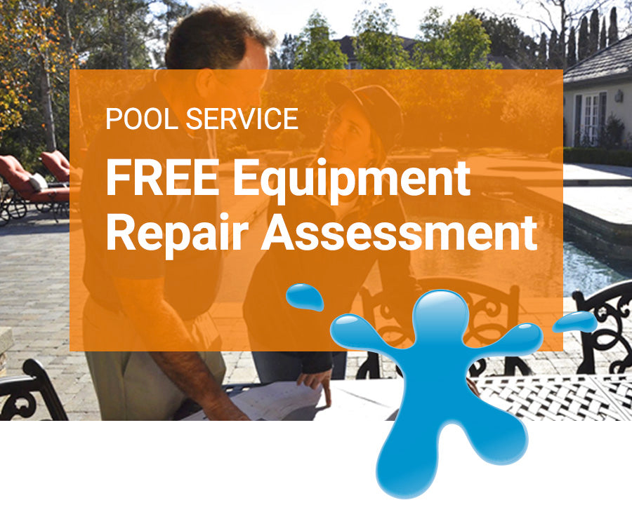 FREE Pool Equipment Repair Assessment