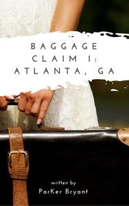 Baggage Claim- Book 1: Atlanta, GA (ebook)