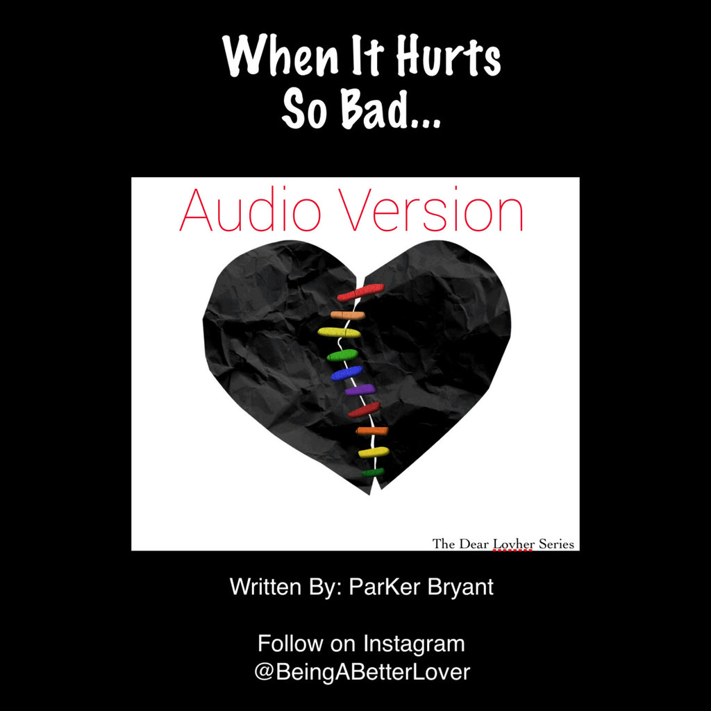When It Hurts So Bad (Audio)