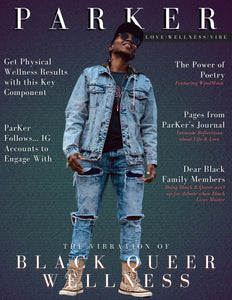 ParKer- Magazine: Vibration of Black Queer Wellness