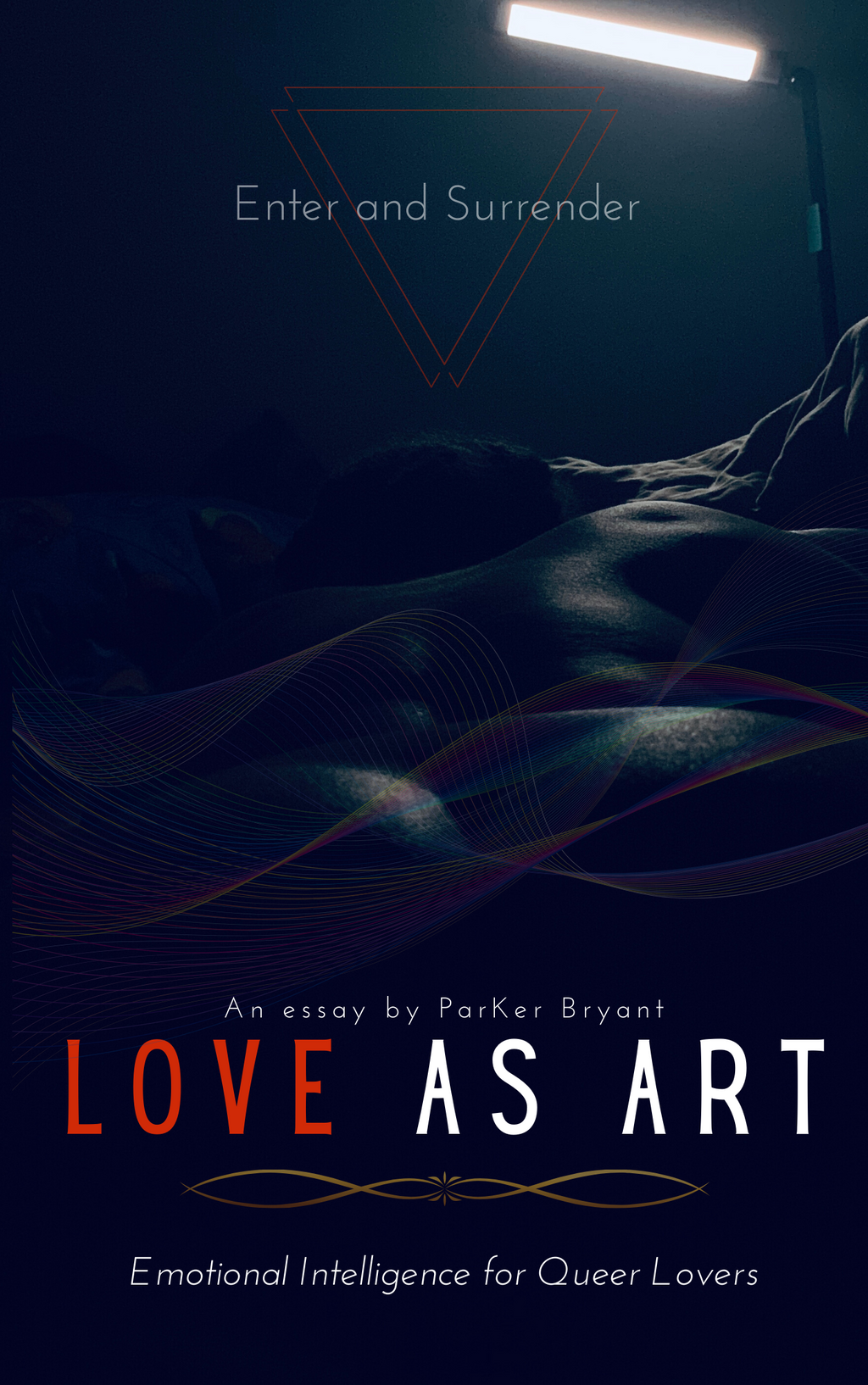 Love As Art- Emotional Intelligence for Queer Lovers