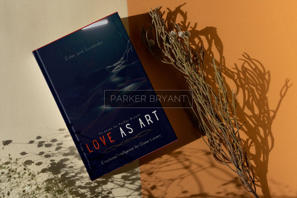 Love As Art: Emotional Intelligence for Queer Lovers (Paperback)